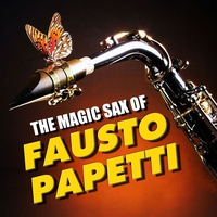 Cover of the track The Magic Sax of Fausto Papetti