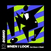 Cover of the album When I Look - Single
