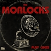 Cover of the album The Morlocks Play Chess