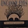 Couverture de l'album Uncanny Eyes
