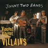 Cover of the album Johnny Two Bands / Seven Inch Record - Single