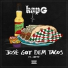 Couverture de l'album José Got Dem Tacos (feat. Jeezy) - Single