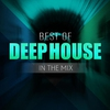Cover of the album Best of Deep House in the Mix