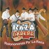 Couverture de l'album Rolonononas pa' la raza