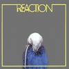 Cover of the album Reaction (Remastered)
