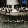 Couverture de l'album Dark Moments, Vol. 7 - 25 Gothic, EBM, Darkwave, Industrial Songs