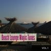 Cover of the album Beach Lounge Magic Tunes, Vol. 1 (Magic Chill out, Lounge and Chill House Tunes)