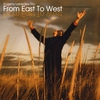 Couverture de l'album From East To West