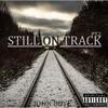Couverture de l'album Still on Track, Pt.2