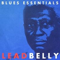 Couverture du titre Blues Essentials: Lead Belly (Remastered)