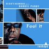 Cover of the album Feel It (Nerio's Dubwork Meets Darryl Pandy) [feat. Darryl Pandy] - Single