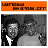 Couverture de l'album Albert Nicholas - John Defferary Jazztet