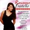 Cover of the album Rosanna Fratello