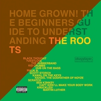 Cover of the track Home Grown! The Beginner's Guide to Understanding The Roots, Volume 2
