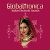 Cover of the album Globaltronica: Indian Electronic Sounds