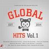 Couverture de l'album Global Hits, Vol. 1 (Compiled by Gülbahar Kültür)