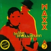 Cover of the album To the Maxximum