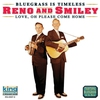 Couverture de l'album Bluegrass Is Timeless: Love, Oh Please Come Home