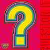 Cover of the album Question It