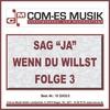 Cover of the album Sag ja, wenn du willst, Folge 3