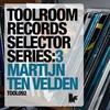 Couverture de l'album Toolroom Records Selector Series: 3 Martijn Ten Velden