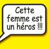 Cover of the album Cette femme est un héros !!! - Single