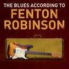 Couverture de l'album The Blues According To Fenton Robinson