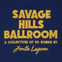 Couverture du titre Savage Hills Ballroom