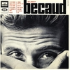 Cover of the album Gilbert Beçaud (1964-1966) [Remastered] [Deluxe version]