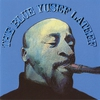 Couverture de l'album The Blue Yusef Lateef (Remastered)