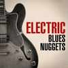 Cover of the album Electric Blues Nuggets