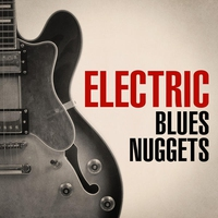 Cover of the track Electric Blues Nuggets