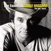 Couverture de l'album The Essential Merle Haggard - The Epic Years