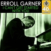 Couverture de l'album I Can't Get Started With You (Remastered) - Single