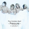 Couverture de l'album The Golden Best - Pressure