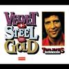 Cover of the album Velvet + Steel = Gold - Tom Jones 1964-1969