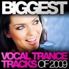 Cover of the album Biggest Vocal Trance Tracks of 2009