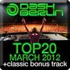 Cover of the album Dash Berlin Top 20 - March 2012 (Including Classic Bonus Track)