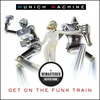 Couverture de l'album Get on the Funk Train (Remastered)
