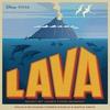 """Couverture de l'album Lava (From """"Lava"""") - Single"""