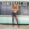 Cover of the album Dancehall 101 Vol 1