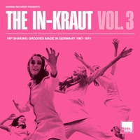 Cover of the track The In-Kraut, Volume 3: Hip Shaking Grooves Made in Germany 1967-1974
