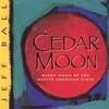 Couverture de l'album Cedar Moon