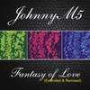 Cover of the album Fantasy Of Love (Extended & Remixed)