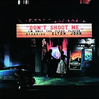 Cover of the track Don't Shoot Me I'm Only the Piano Player