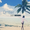 Cover of the album Lazy Morning - Single
