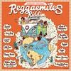 Cover of the album Reggaemiles Riddim Selection