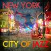 Couverture de l'album New York - City of Jazz Vol. 2