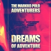 Cover of the album Dreams of Adventure (Remastered)