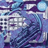 Couverture de l'album RBB: Rhymes, Beats & Brass (Remixed)